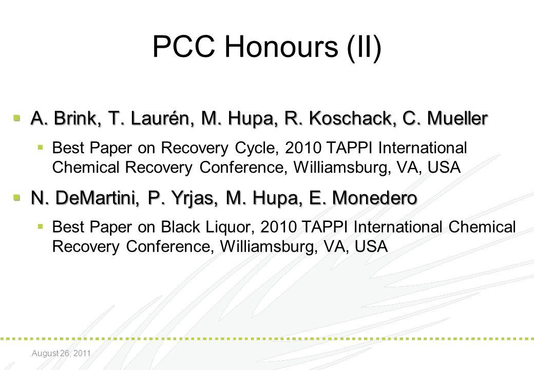 PCC Honours (II) A. Brink, T. Laurén, M. Hupa, R. Koschack, C. Mueller
