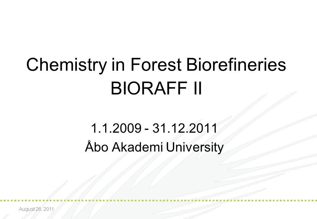 Chemistry in Forest Biorefineries BIORAFF II