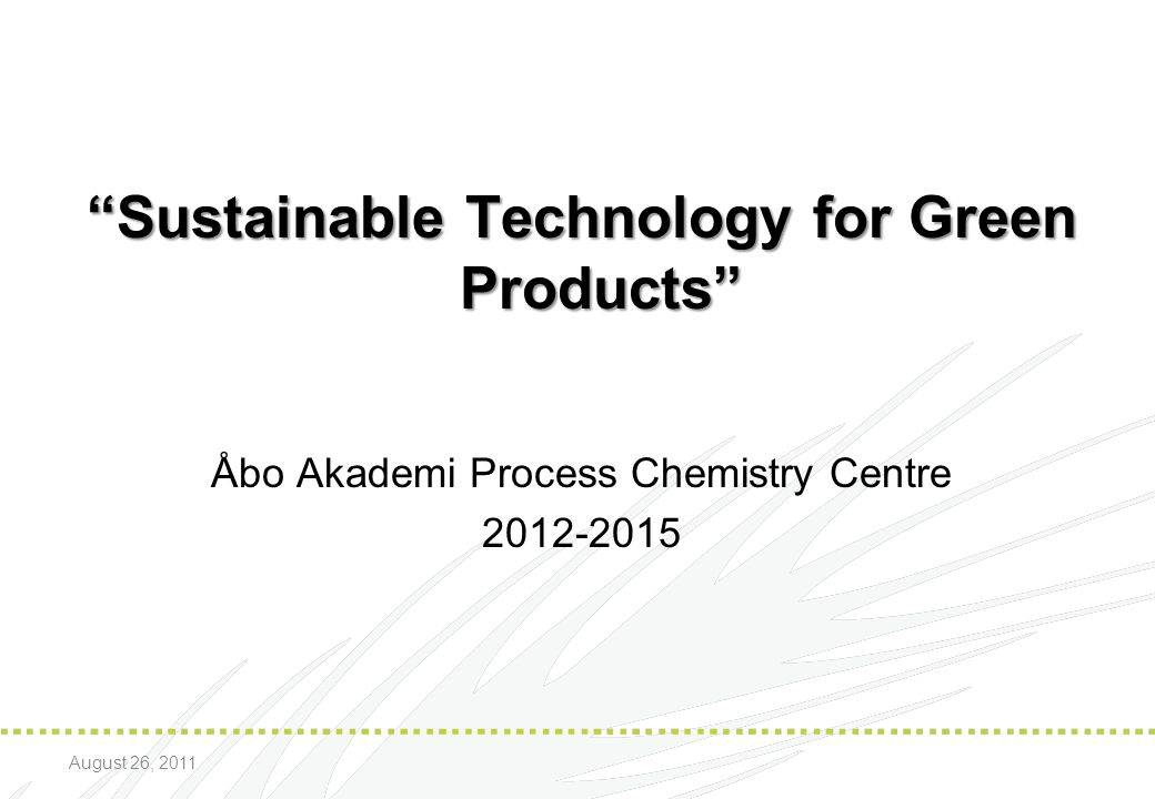 Sustainable Technology for Green Products