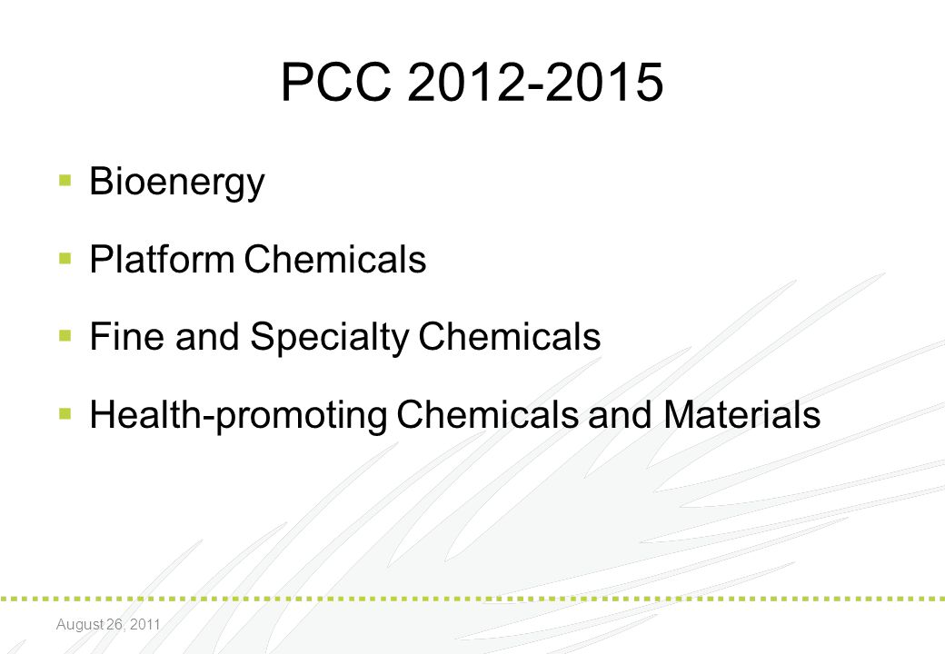 PCC 2012-2015 Bioenergy Platform Chemicals