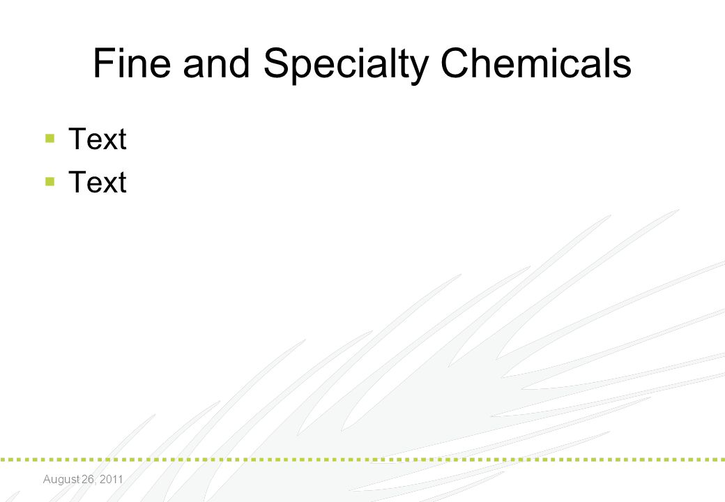 Fine and Specialty Chemicals