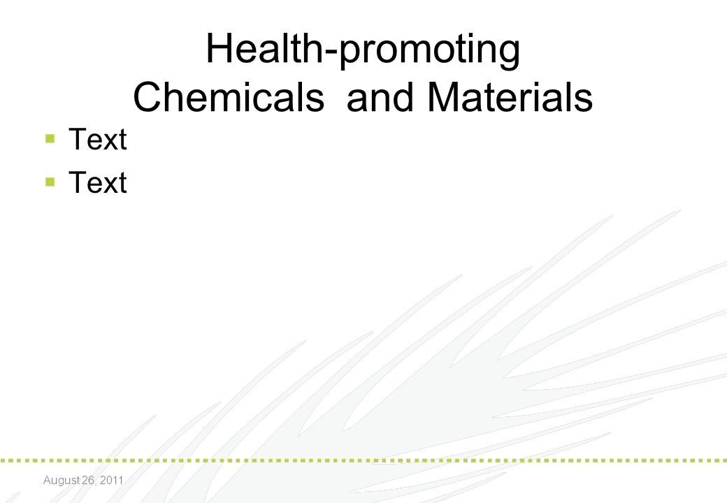 Health-promoting Chemicals and Materials