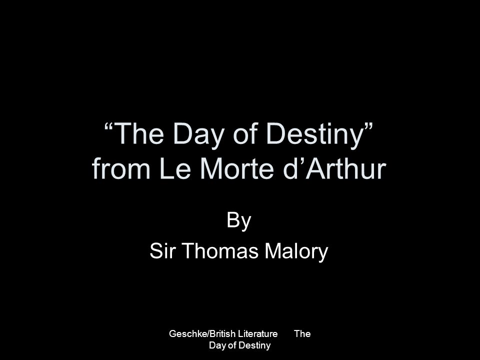 The Day of Destiny from Le Morte d'Arthur