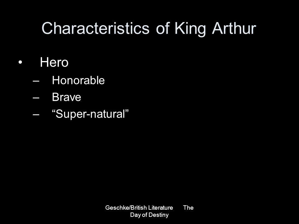 Characteristics of King Arthur