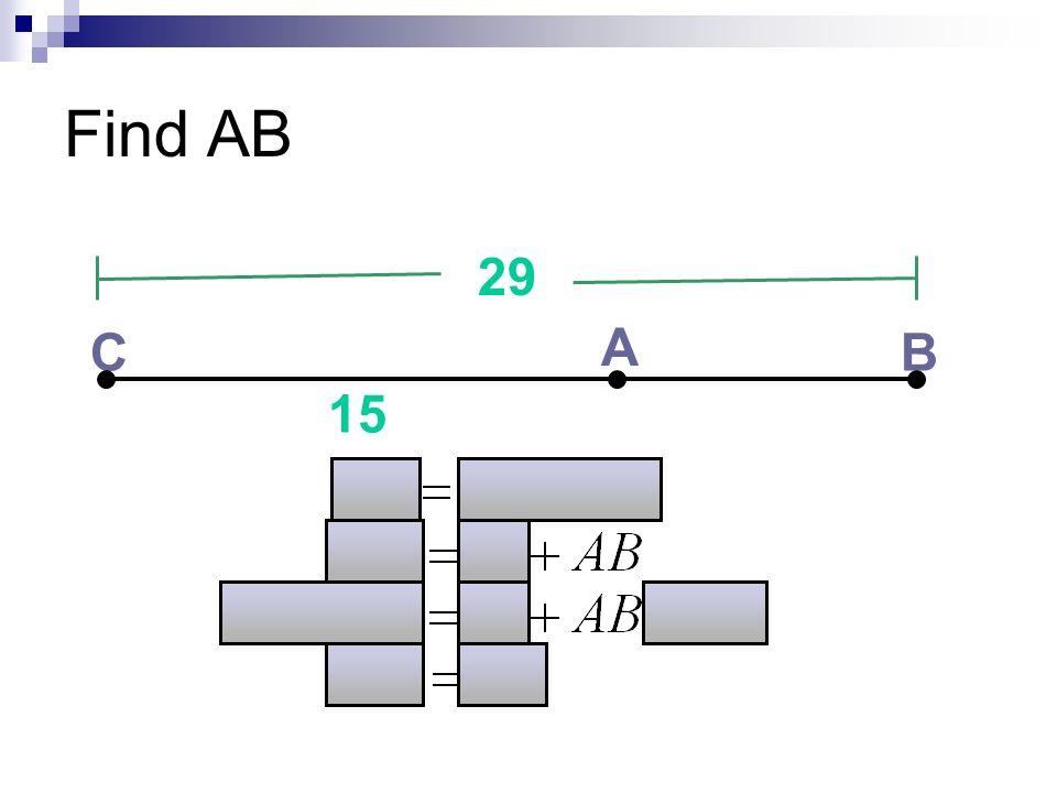 Find AB 29 C A B 15