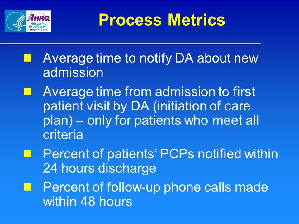 Process Metrics Average time to notify DA about new admission