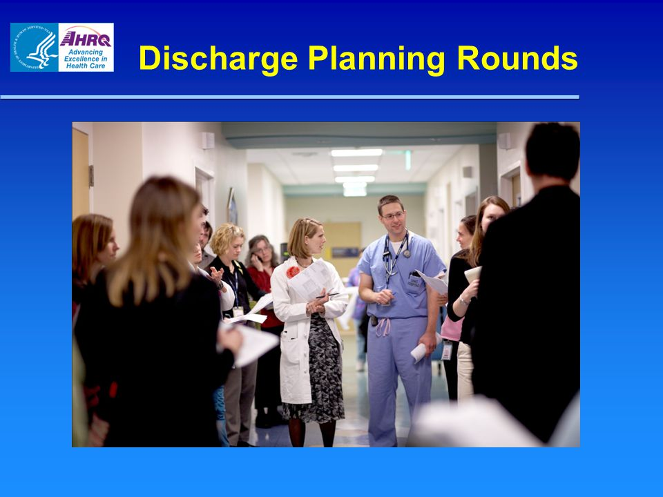 Discharge Planning Rounds
