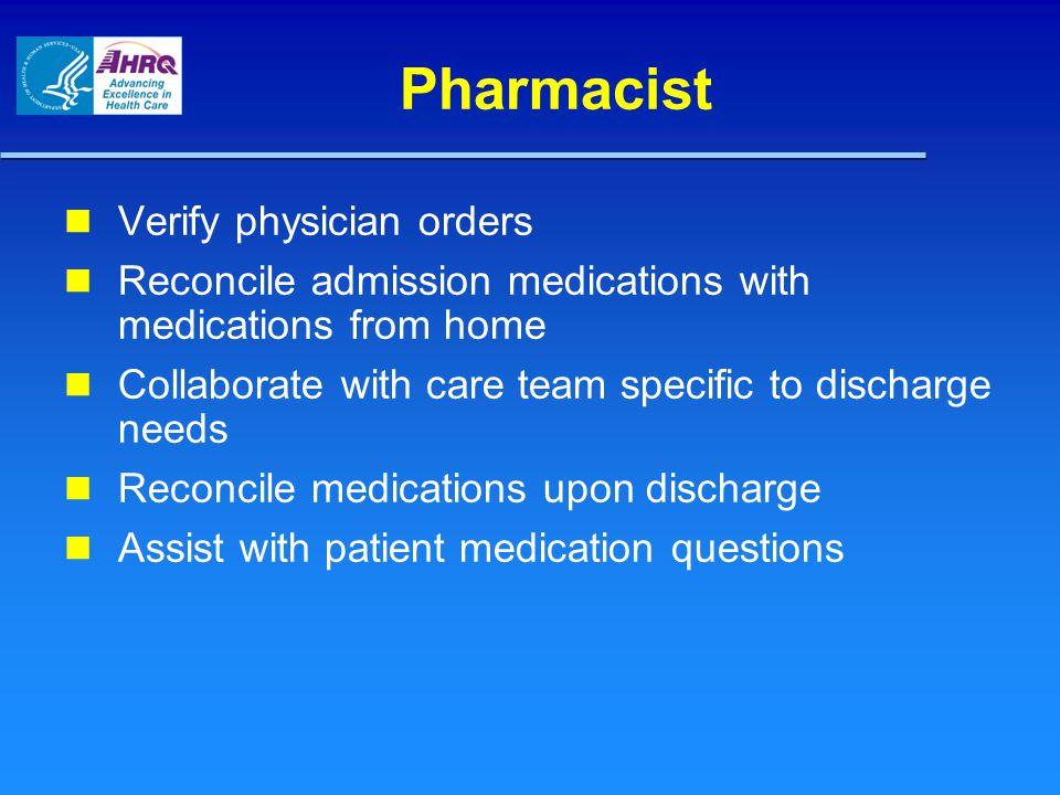 Pharmacist Verify physician orders