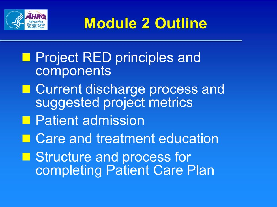 Module 2 Outline Project RED principles and components