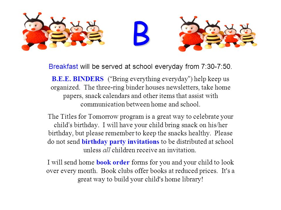 Breakfast will be served at school everyday from 7:30-7:50.