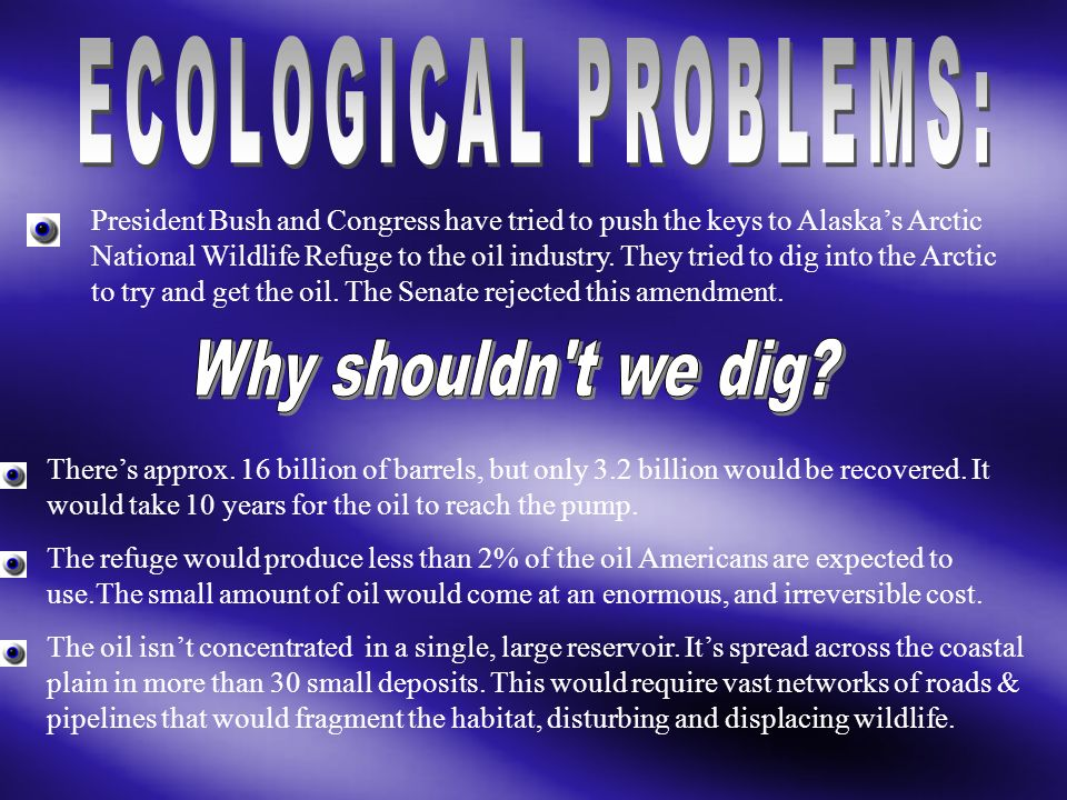 ECOLOGICAL PROBLEMS: Why shouldn t we dig