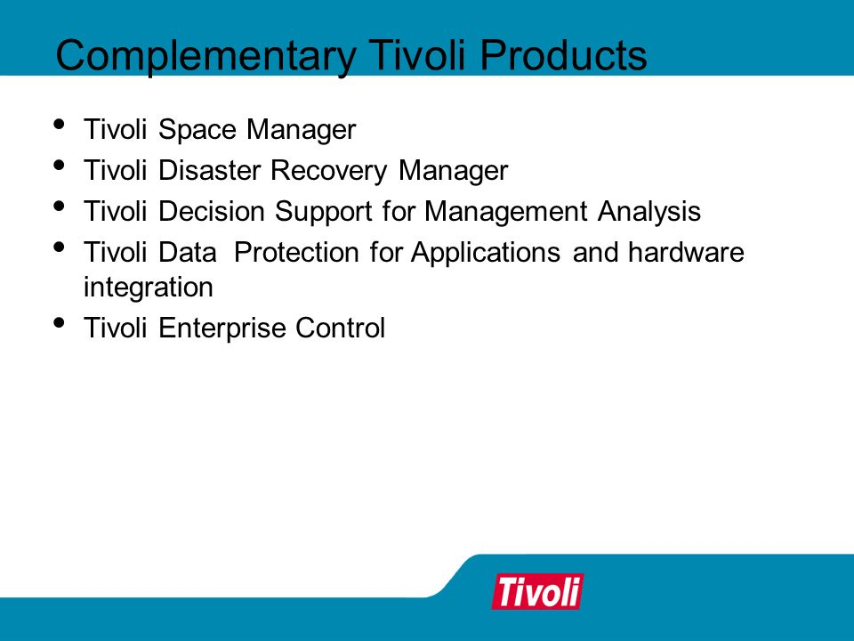 Complementary Tivoli Products