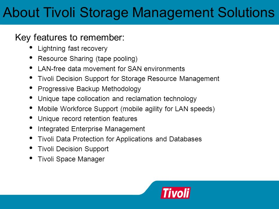 About Tivoli Storage Management Solutions