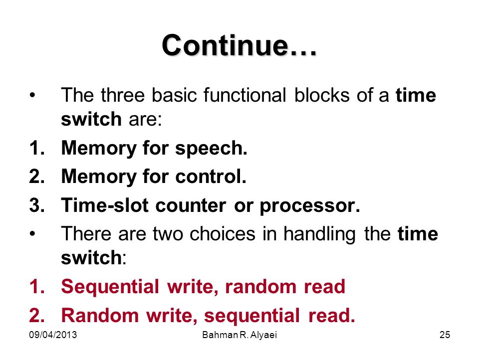 Continue… The three basic functional blocks of a time switch are: