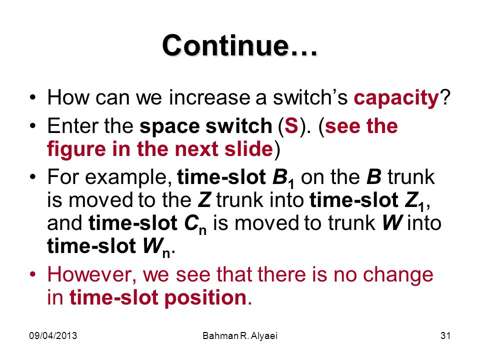 Continue… How can we increase a switch's capacity