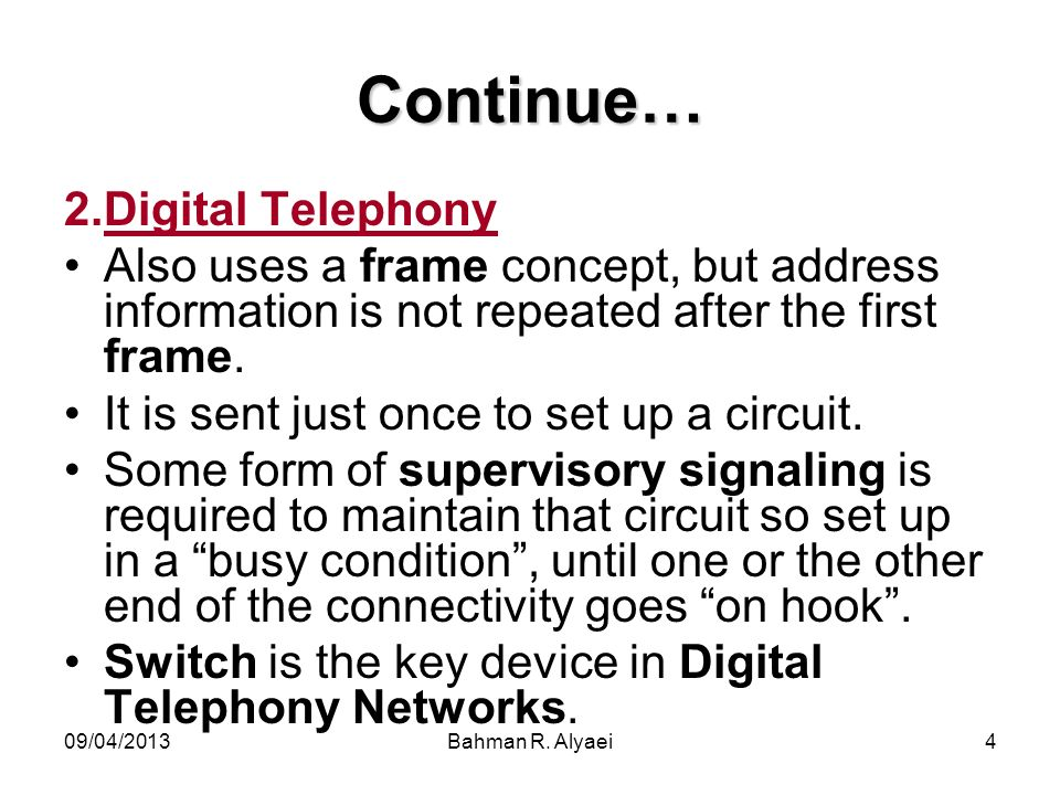 Continue… Digital Telephony