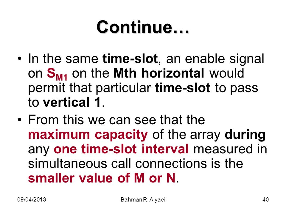 Continue… In the same time-slot, an enable signal on SM1 on the Mth horizontal would permit that particular time-slot to pass to vertical 1.