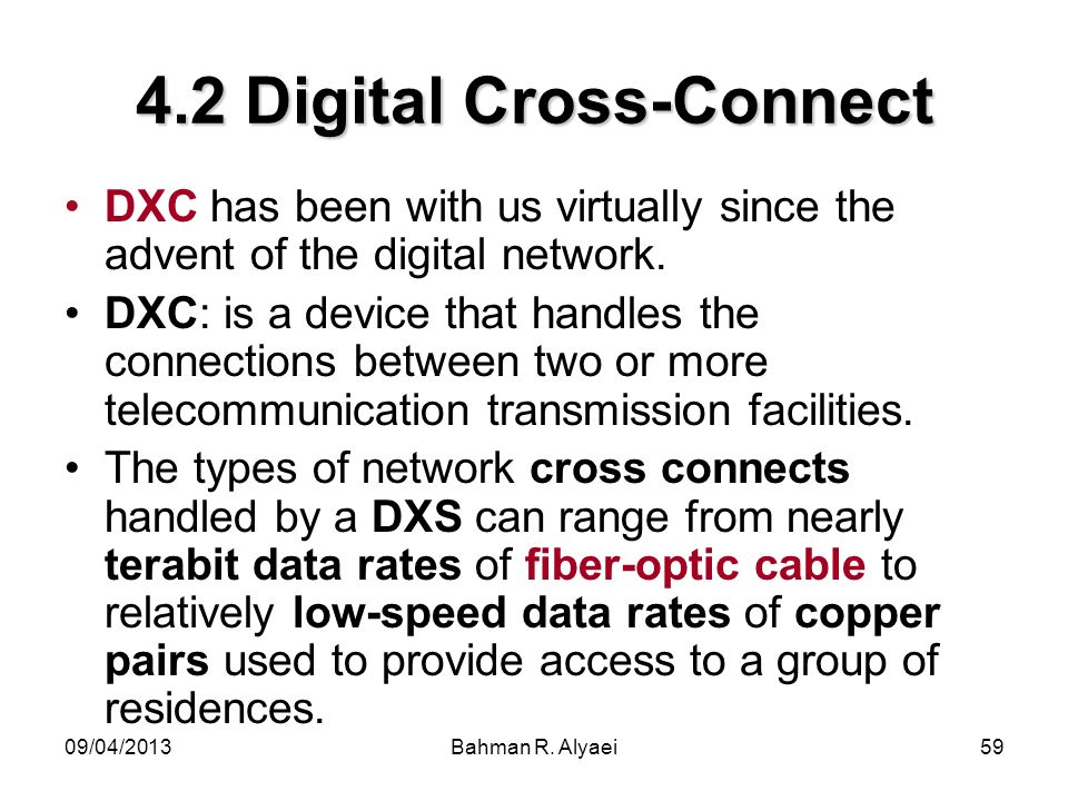 4.2 Digital Cross-Connect