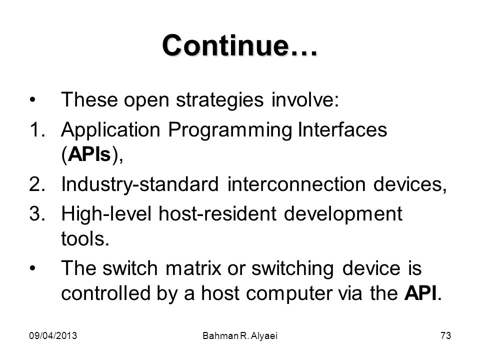Continue… These open strategies involve: