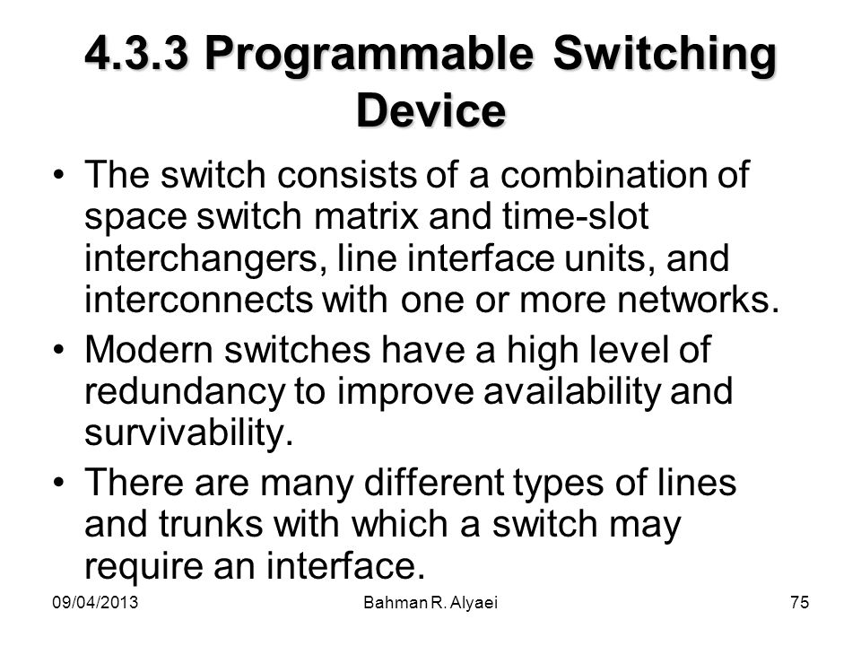 4.3.3 Programmable Switching Device