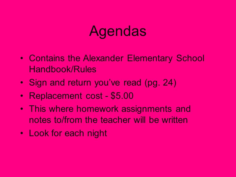 Agendas Contains the Alexander Elementary School Handbook/Rules