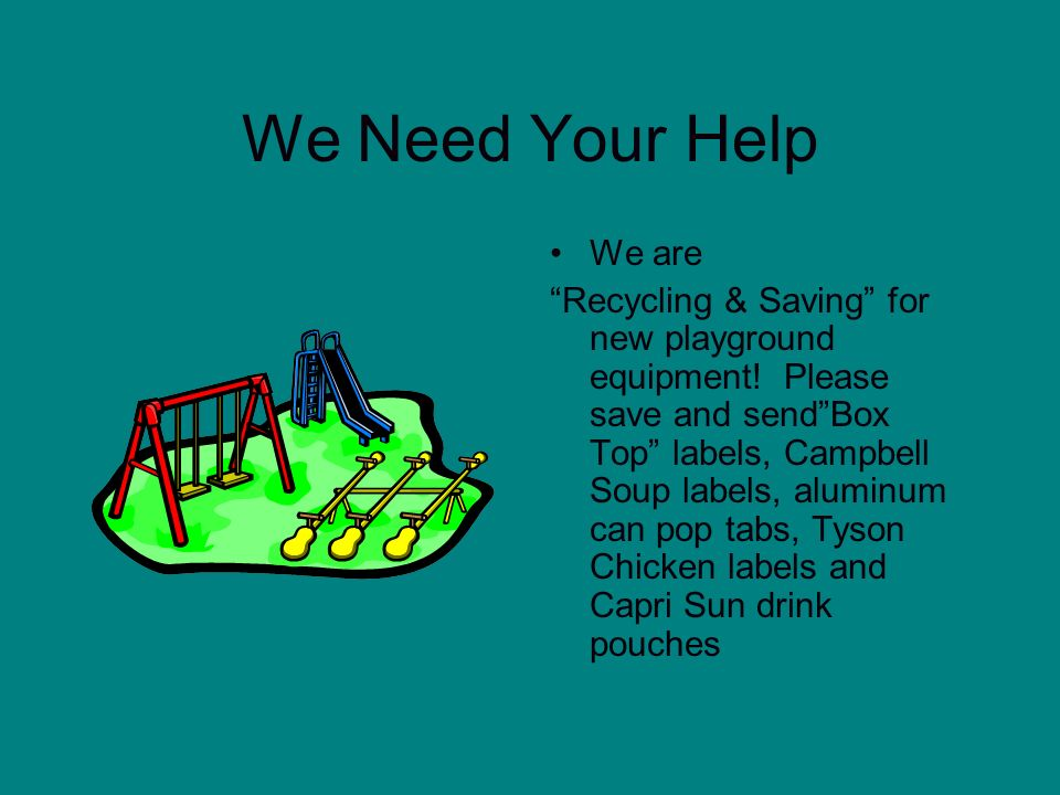 We Need Your HelpWe are.