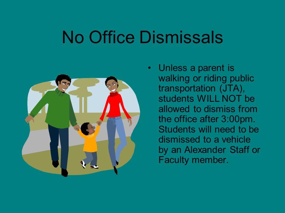 No Office Dismissals
