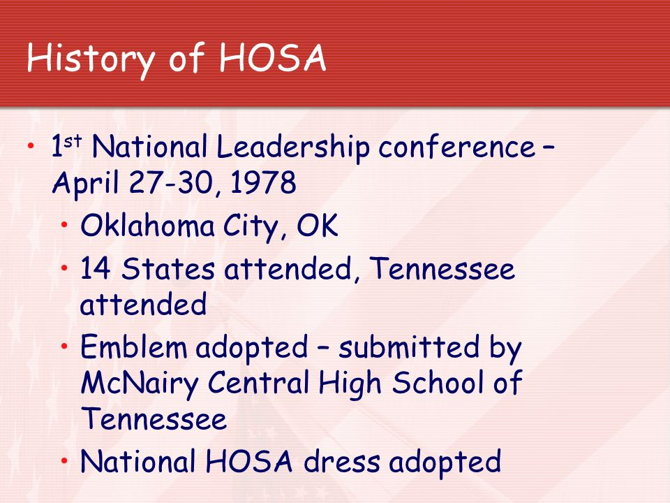 History of HOSA 1st National Leadership conference – April 27-30, 1978