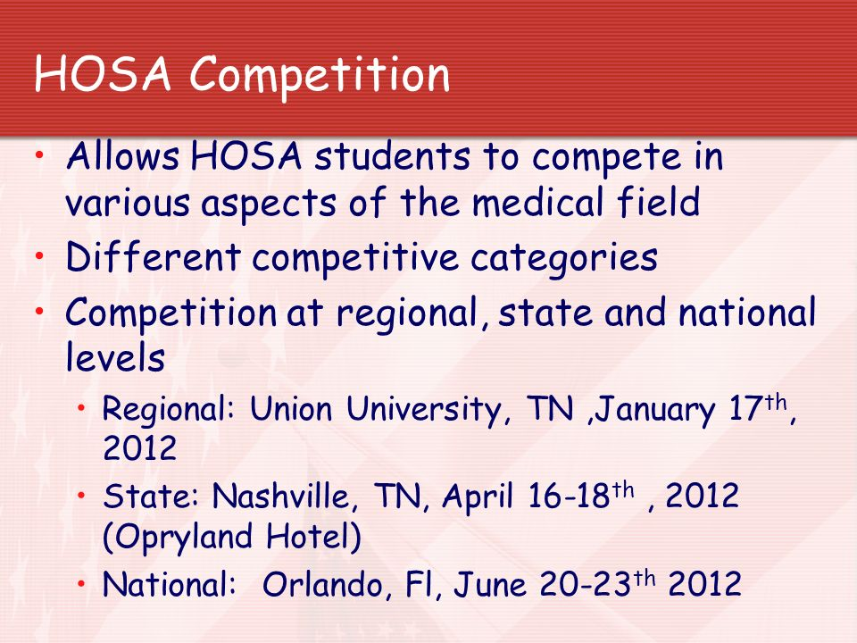 HOSA Competition Allows HOSA students to compete in various aspects of the medical field. Different competitive categories.