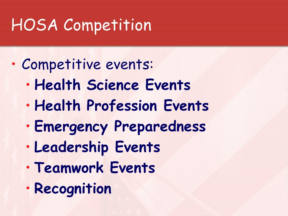 HOSA Competition Competitive events: Health Science Events