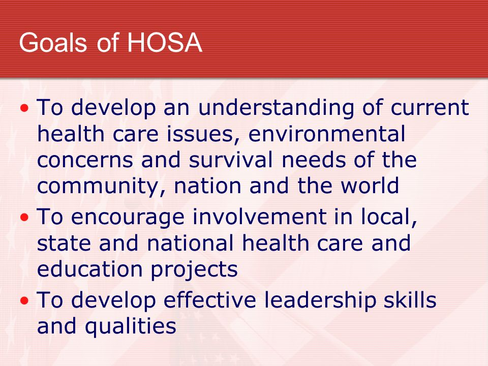 Goals of HOSA