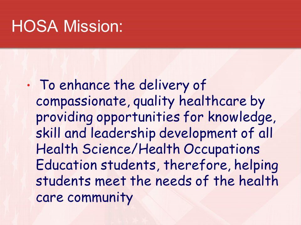 HOSA Mission: