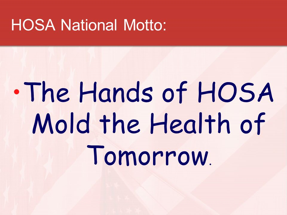 The Hands of HOSA Mold the Health of Tomorrow.