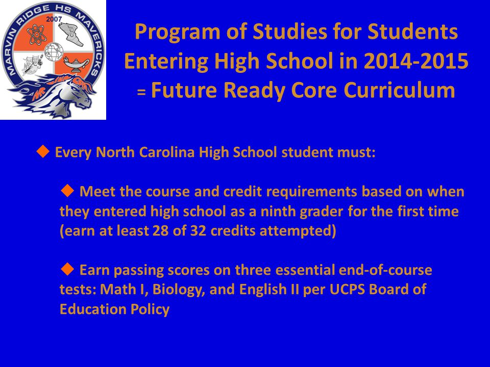 Program of Studies for Students Entering High School in = Future Ready Core Curriculum
