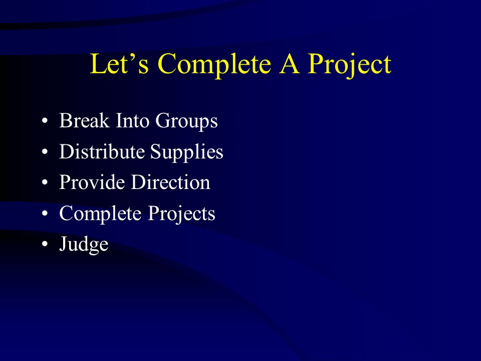 Let's Complete A Project