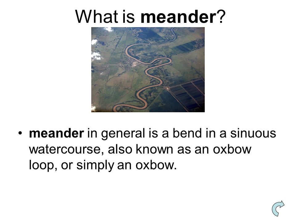 What is meander.