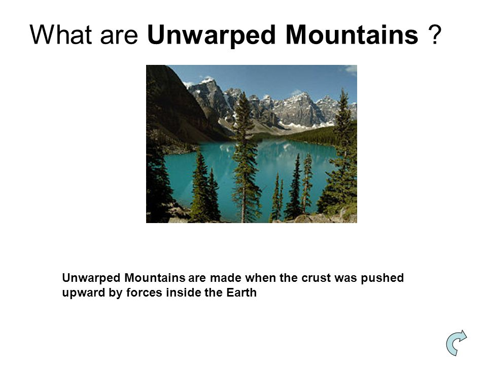 What are Unwarped Mountains