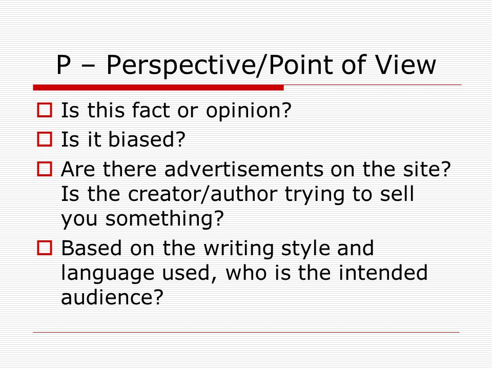 P – Perspective/Point of View