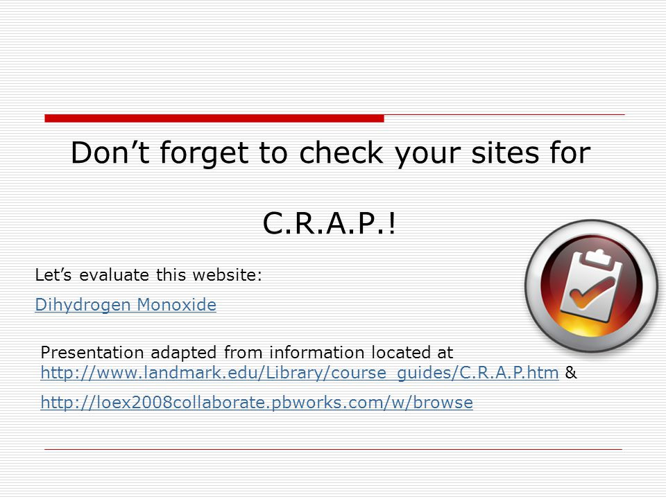 Don't forget to check your sites for C.R.A.P.!