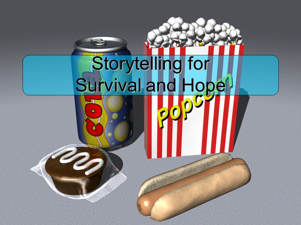 Storytelling for Survival and Hope