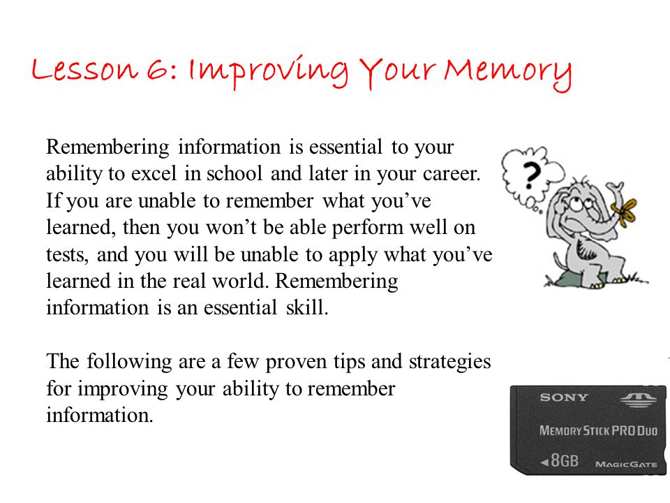 Lesson 6: Improving Your Memory