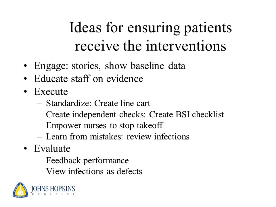 Ideas for ensuring patients receive the interventions