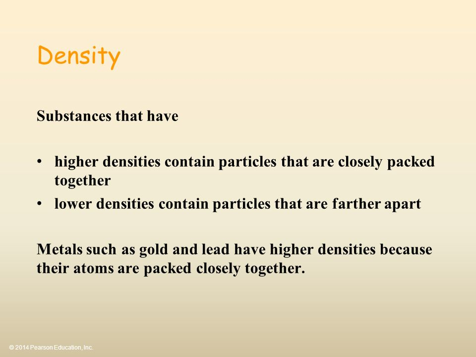 Density Substances that have