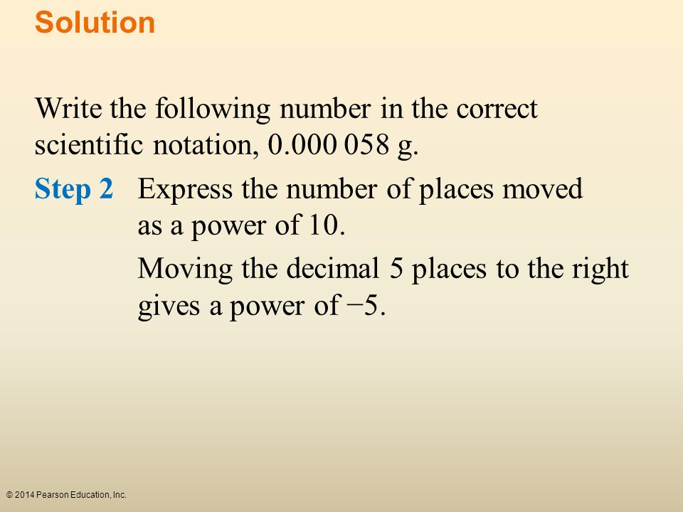 Step 2 Express the number of places moved as a power of 10.