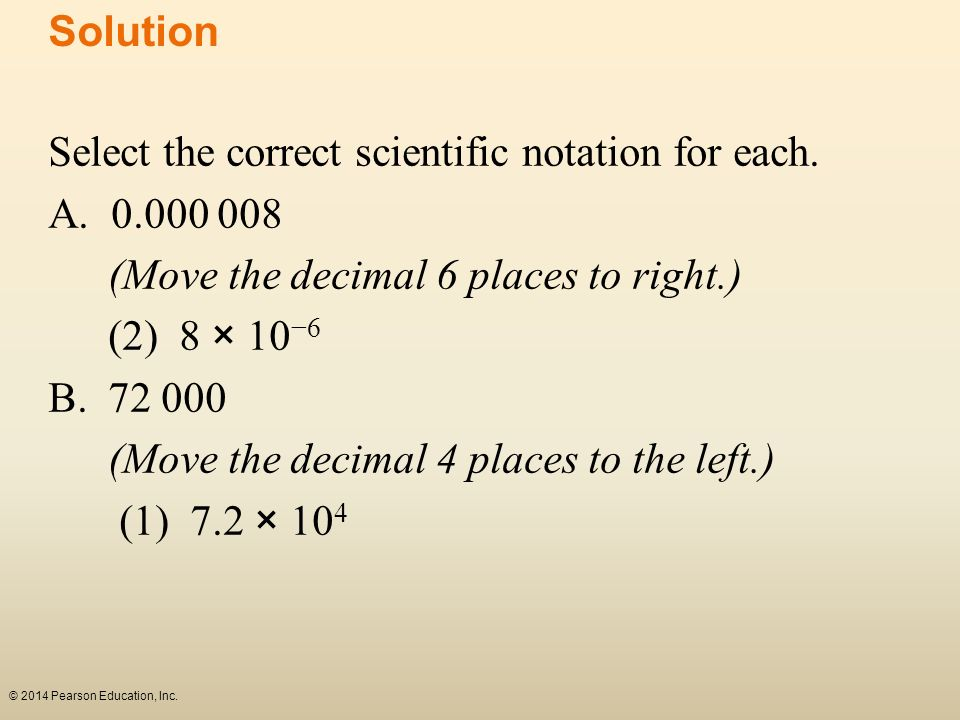 Select the correct scientific notation for each. A. 0.000 008