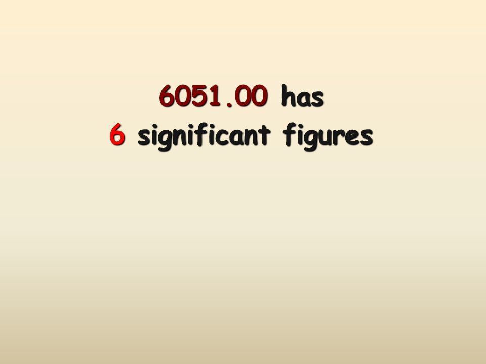 6051.00 has 6 significant figures