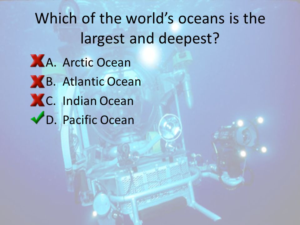 Which of the world's oceans is the largest and deepest