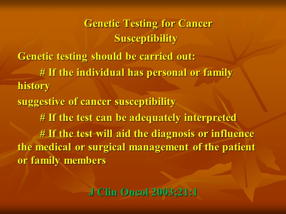 Genetic Testing for Cancer Susceptibility