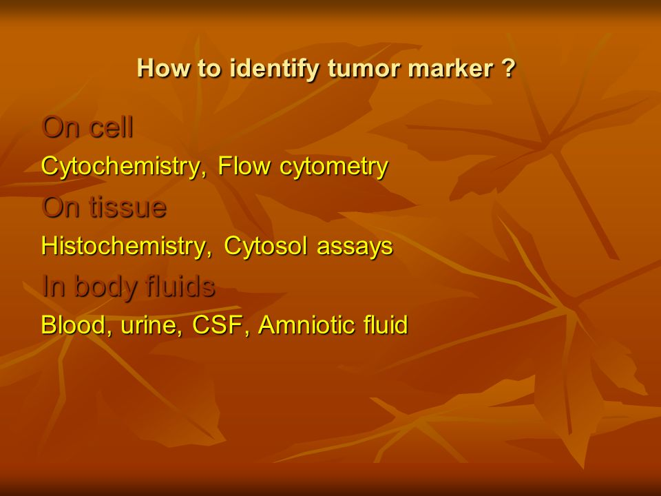 How to identify tumor marker