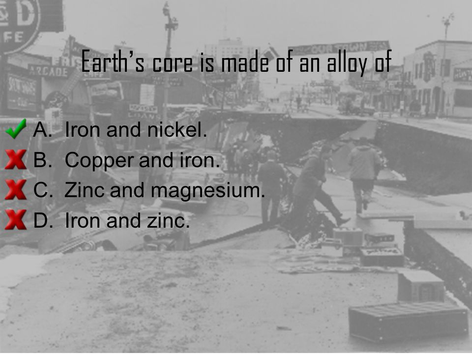 Earth's core is made of an alloy of